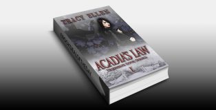 "horror romantic suspense ebook ""Acadia's Law: Book One, Undying Love Series"" by Tracy Ellen"