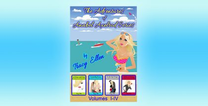 "contemporary romantic comedy ebook ""Boxed Set: The Adventures of Anabel Axelrod: by Tracy Ellen"