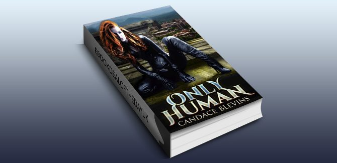 urban fantasy ebook Only Human (Kirsten O'Shea Book 1) by Candace Blevins