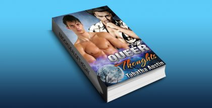"gay paranormal romance ebook ""Queer Thoughts"" by Tabatha Austin"