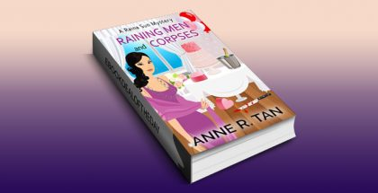 "cozy mystery ebook ""Raining Men and Corpses, Book 1"" by Anne R. Tan"