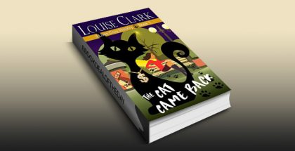 "mystery thriller romance ebook ""The Cat Came Back (The 9 Lives Cozy Mystery Series, Book 1)"" by Louise Clarke"