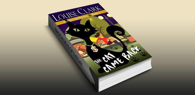 mystery thriller romance ebook The Cat Came Back (The 9 Lives Cozy Mystery Series, Book 1) by Louise Clarke