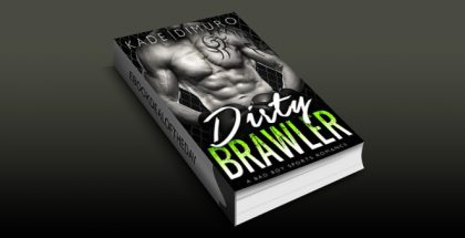 "new adult romance ebook ""Dirty Brawler: A Bad Boy Sports Romance"" by August Dimuro & Teagan Kade"