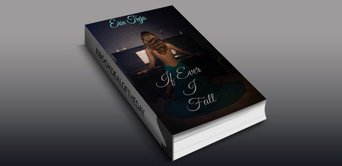 contemporary romance ebook If Ever I Fall by Erin Trejo
