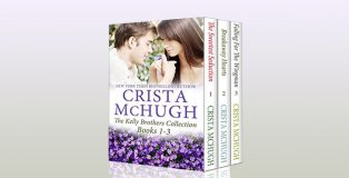 "contemporary romance ebooks ""The Kelly Brothers, Books 1-3"" by Crista McHugh"