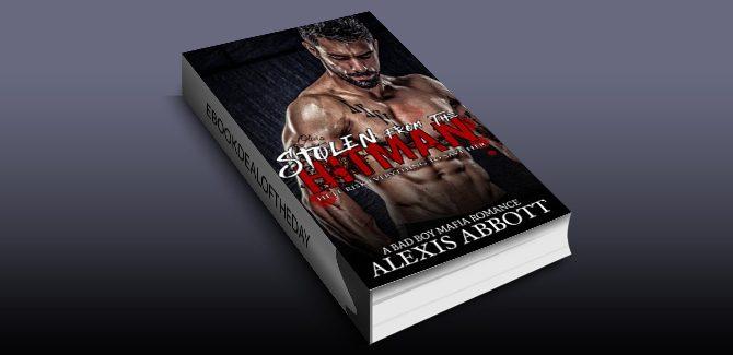 romantic Suspense ebook Stolen from the Hitman: A Bad Boy Mafia Romance by Alexis Abbott