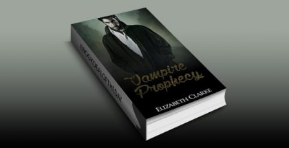 "paranormal mystery ebook ""VAMPIRE MYSTERY: Vampire Prophecy 1"" by Elizabeth Clarke"