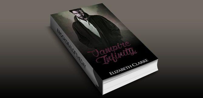 paranormal romance ebook VAMPIRE MYSTERY: Vampire Infinity (book 2) by Elizabeth Clarke