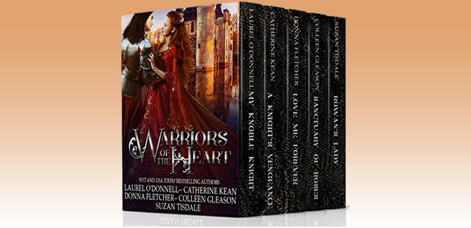 historical Scottish romance boxed set Warriors of the Heart by Catherine Kean, Laurel O'Donnell, Suzan Tisdale, Colleen Gleason, Donna Fletcher