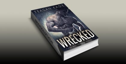 "sports contemporary romance ebook ""Wrecked: A Bad Boy Outlaw Romance (with bonus novel!)"" by Teagan Kade"
