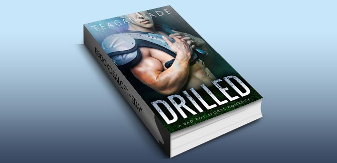 sports contemporary romance ebook Drilled: A Bad Boy Sports Romance by Teagan Kade