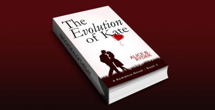 "contemporary romance kindle book ""The Evolution of Kate"" by Alice B. Ryder"