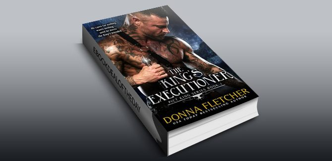 historical Scottish romance ebook The King's Executioner (Pict King Series Book 1) by Donna Fletcher