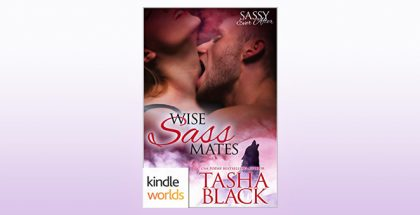 "paranormal romance ebook ""Sassy Ever After: Wise Sass Mates (Kindle Worlds Novella)"" by Tasha Black"