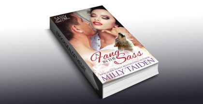 "paranormal romance ebook ""A Fang in the Sass: BBW Paranormal Shape Shifter Romance (Sassy Ever After Book 6)"" by Milly Taiden"