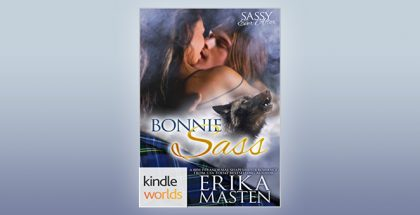 "BBW paranormal shapeshifter romance ""Sassy Ever After: Bonnie Sass (Kindle Worlds Novella)"" by Erika Masten"