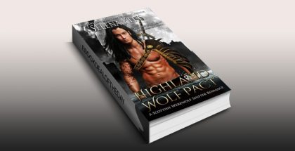 "historical paranormal romance ebook ""Highland Wolf Pact: A Scottish Wolf Shifter Romance"" by Selena Kitt"