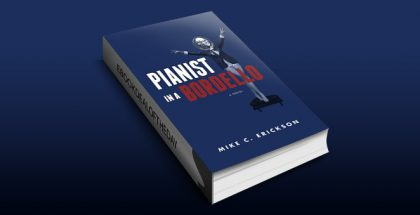 "political humor & satire ebook ""Pianist in a Bordello"" by Mike C. Erickson"