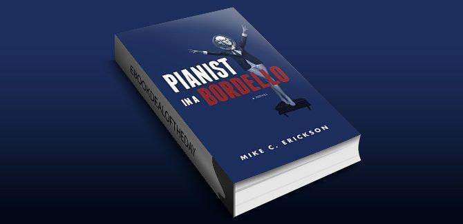 political humor & satire ebook Pianist in a Bordello by Mike C. Erickson
