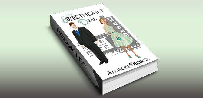 sweet historical chicklit romance ebook The Sweetheart Deal by Allison Morse