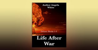 "scifi adventure apocalypse ebook ""Life After War: Books 1-3"" by Angela White"