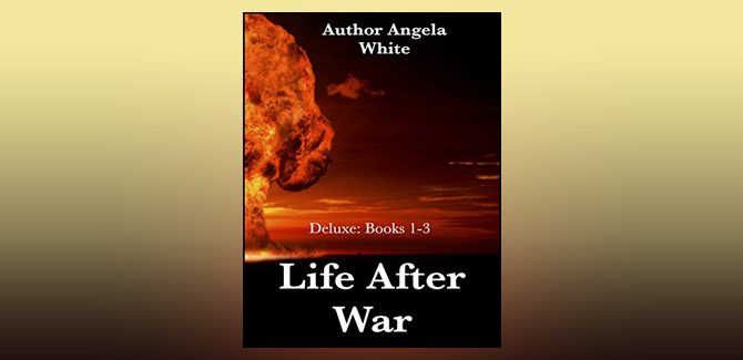 scifi adventure apocalypse ebook Life After War: Books 1-3 by Angela White