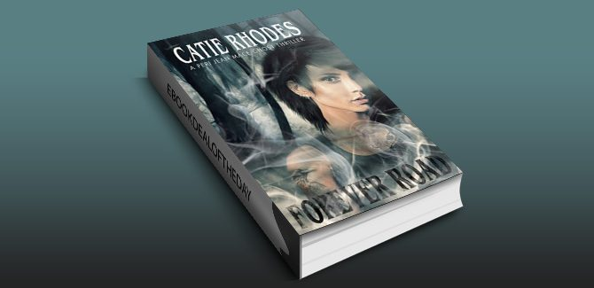 urban fantasy supernatural suspense ebookForever Road (Peri Jean Mace Ghost Thrillers Book 1) by Catie Rhodes