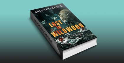 "crime fiction thriller ebook ""Lost in Wildwood: A Novel"" by Jason Ryan Dale"