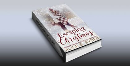 "contemporary romance ebook ""Escaping Christmas: The Peakton Village Trilogy - Book One"" by Alice B. Ryder"