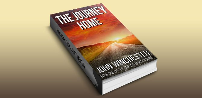 postApocalypse scifi dystopian ebook The Journey Home: An EMP Survival Story (EMP Aftermath Series Book 1) by John Winchester,