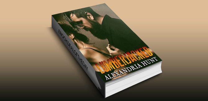 contemporary erotic romance ebook Lumberjacked by Alexandria Hunt