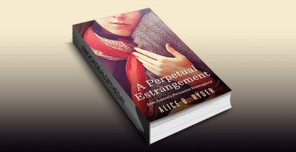 "contemporary romance ebook ""A Perpetual Estrangement: Jane Austen's Persuasion Reimagined"" by Alice B. Ryder"