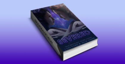 "new adult fantasy ebook ""Severed: Starwalkers Serial Novel (Starwalkers Serials Book 1)"" by Lizzy Ford & Julia Crane"