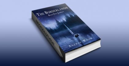 "coming of age fantasy ebook ""The Borderlands (Book One): Journey"" by Aderyn Wood"