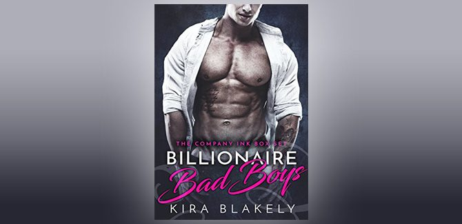 contemporary romance ebook Billionaire Bad Boys: The Company Ink Series by Kira Blakely