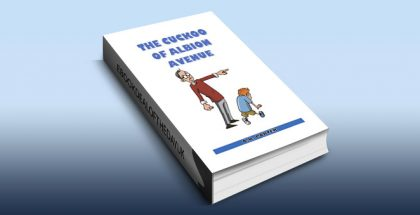 "children's humourous fiction ebook ""The Cuckoo of Albion Avenue"" by A.K. Porter,"