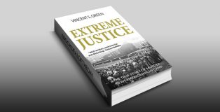 "mystery, thriller ebook ""Extreme Justice"" by Vincent S Green"
