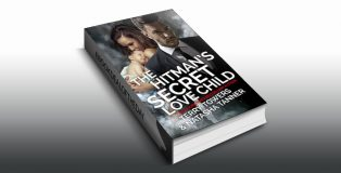 "romantic suspense ebook ""The Hitman's Secret Love Child: Second Chance Romance"" by Terry Towers"