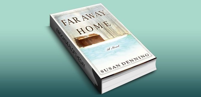 historical western romance ebook Far Away Home: An Historical Novel of the American West by Susan Denning