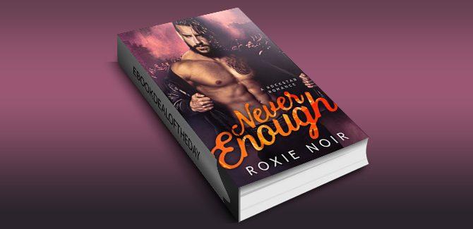 contemporary romance ebook Never Enough: A Rockstar Romance by Roxie Noir