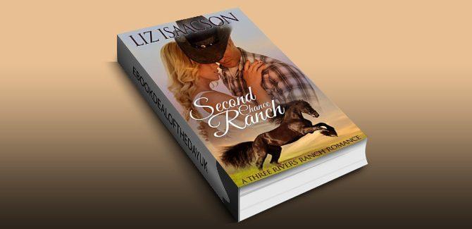contemporary romance ebook Second Chance Ranch: An Inspirational Western Romance (Three Rivers Ranch Romance Book 1) by Liz Isaacson