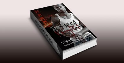 "paranormal romance ebook ""Tempted by a Vampire (Immortal Hearts of San Francisco Book 1)"" by Susan Griscom"