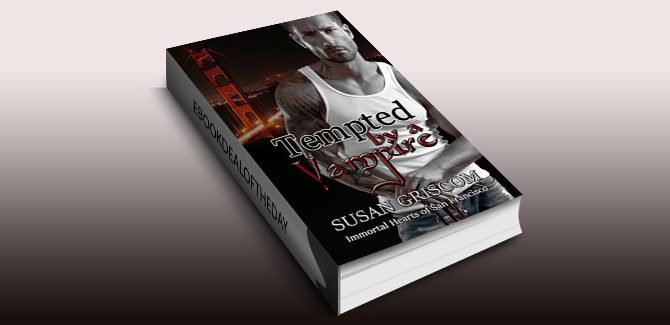 paranormal romance ebook Tempted by a Vampire (Immortal Hearts of San Francisco Book 1) by Susan Griscom