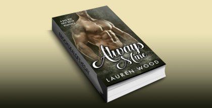 "contemporary romance ebook ""Always Mine: A Bad Boy Next Door Romance"" by Lauren Wood"