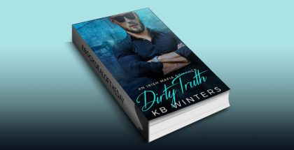 "mafia romance ebook ""Dirty Truth: An Irish Mafia Romance (Dirty Liar Book 2)"" by KB Winters"