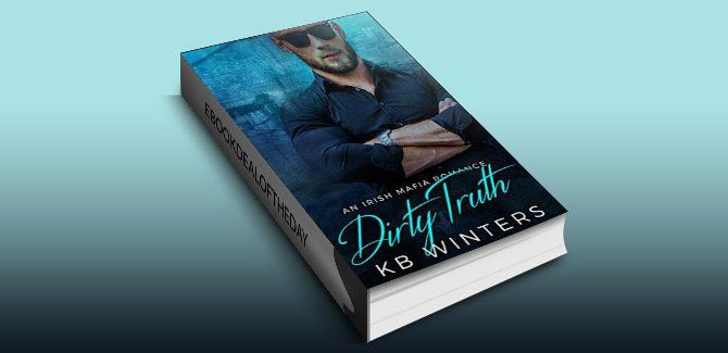 mafia romance ebook Dirty Truth: An Irish Mafia Romance (Dirty Liar Book 2) by KB Winters