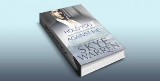 "romance suspense ebook ""Hold You Against Me: A Stripped Standalone"" by Skye Warren"