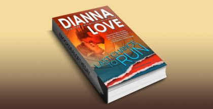 "contemporary romantic suspense ebook ""Last Chance To Run: Slye Temp book 0 prequel"" by Dianna Love"