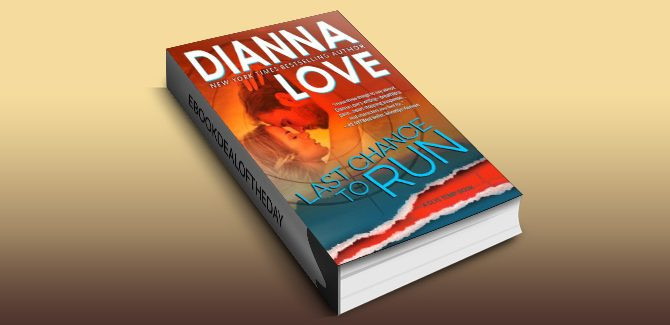 contemporary romantic suspense ebook Last Chance To Run: Slye Temp book 0 prequel by Dianna Love